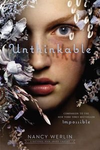 Book Unthinkable by Nancy Werlin