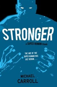 Book Stronger: A Super Human Clash by Michael Carroll