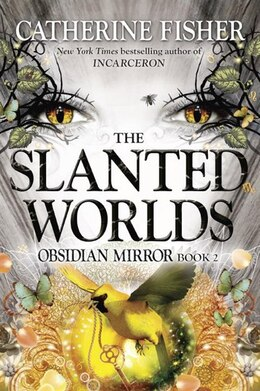 Book The Slanted Worlds by Catherine Fisher