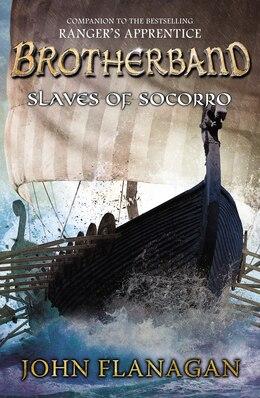 Book Slaves Of Socorro by John A. Flanagan