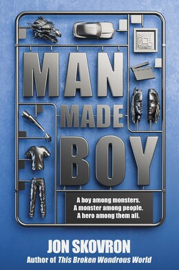 Book Man Made Boy by Jon Skovron