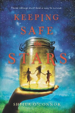 Book Keeping Safe The Stars by Sheila O'connor