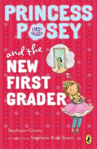 Princess Posey And The New First Grader