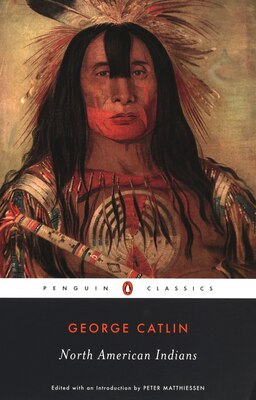 Book North American Indians by George Catlin