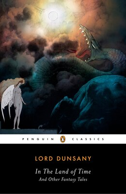 Book In The Land Of Time: And Other Fantasy Tales by Alfred Dunsany