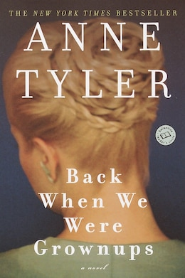 Book Back when we were Grownups: A Novel by Anne Tyler