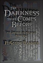 01 Darkness That Comes Before: The Prince Of Nothing Book One