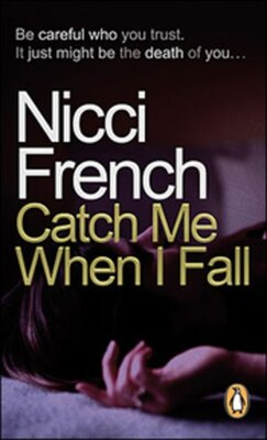 Book Catch Me When I Fall by Nicci French