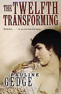 Book Twelfth Transforming by Pauline Gedge