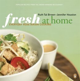 Book Fresh At Home Cookbook: Vegetarian Cooking For Everyone by Ruth Tal Brown