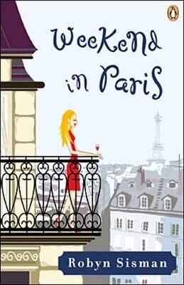 Book Weekend In Paris by Robyn Sisman