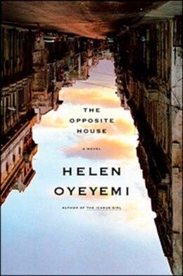 Book Opposite House by Helen Oyeyemi