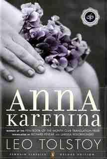 Anna Karenina (oprah #5): (penguin Classics Deluxe Edition) by Leo Tolstoy