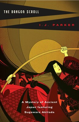 Book The Dragon Scroll by I. J. Parker