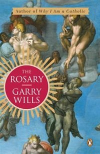Book The Rosary by Garry Wills