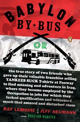 Book Babylon By Bus: Or True Story Of Two Friends Who Gave Up Valuable Franchise Selling T-shirts To… by Ray Lemoine