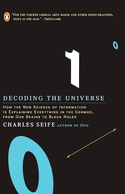 Book Decoding The Universe: How The New Science Of Information Is Explaining Everythingin The Cosmos… by Charles Seife