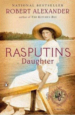 Book Rasputin's Daughter by Robert Alexander