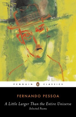 Book A Little Larger Than The Entire Universe: Selected Poems by Fernando Pessoa