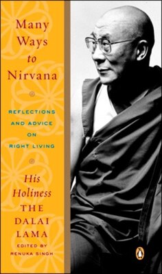 Book Many Ways To Nirvana: Reflections And Advice On Right Living by Dalai Lama