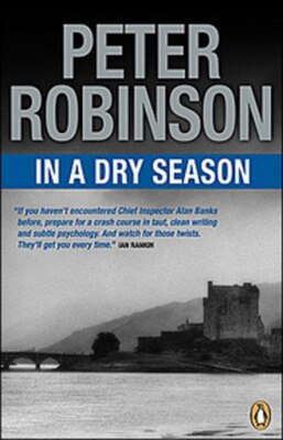Book In A Dry Season by Peter Robinson