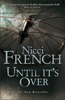 Book Until Its Over by Nicci French