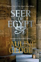Seer Of Egypt: Volume Two Of The King's Man Trilogy