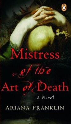 Book Mistress Of The Art Of Death by Ariana Franklin