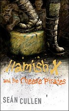 Hamish X And The Cheese Pirates