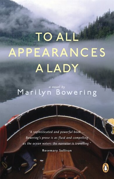To All Appearances A Lady de Marilyn Bowering