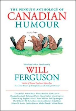 Book Penguin Anthology Of Canadian Humour by Will Ferguson