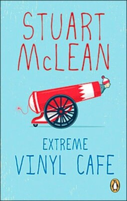 Book Extreme Vinyl Cafe by Stuart Mclean