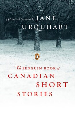 Book Penguin Book Of Canadian Short Stories by Jane Urquhart