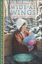 Our Canadian Girl Elizabeth #4 Wide As Wings