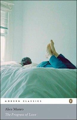 Book Modern Classics The Progress Of Love by Alice Munro