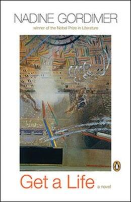 Book Get A Life by Nadine Gordimer