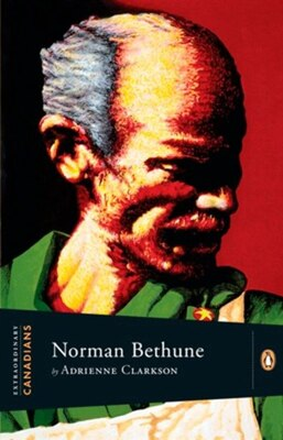 Book Extraordinary Canadians: Norman Bethune by Adrienne Clarkson