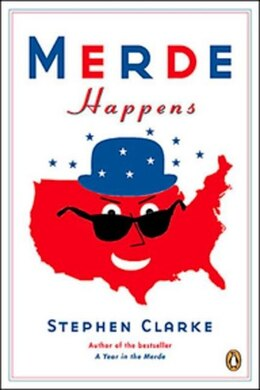 Book Merde Happens by Stephen Clarke
