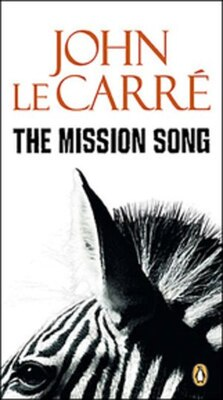 Book The Mission Song by John Le Carré