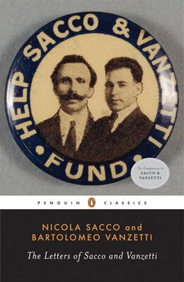 Book The Letters Of Sacco And Vanzetti by Nicola Sacco