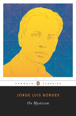Book On Mysticism by Jorge Luis Borges
