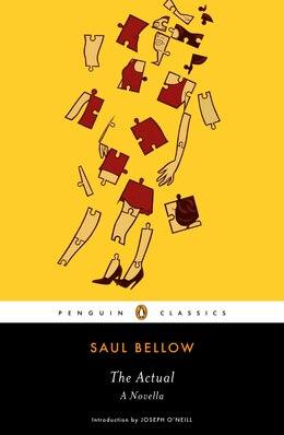 Book The Actual: A Novella by Saul Bellow