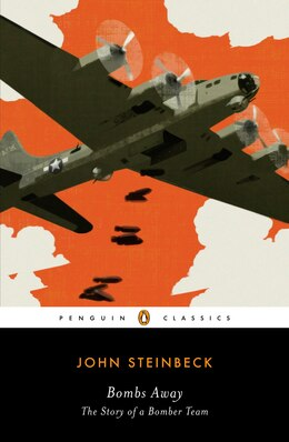 Book Bombs Away: The Story Of A Bomber Team by John Steinbeck