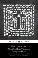 The Life Of John Thompson, A Fugitive Slave: Containing His History Of 25 Years In Bondage, And His…