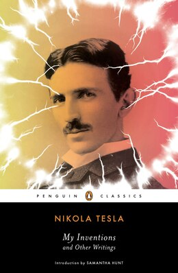 Book My Inventions And Other Writings by Nikola Tesla