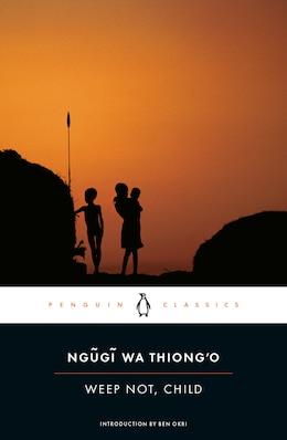 Book Weep Not, Child by Ngugi wa Thiong'o
