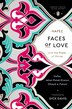 Faces Of Love: Hafez And The Poets Of Shiraz (penguin Classics Deluxe Edition) by Obayd-e Hafez