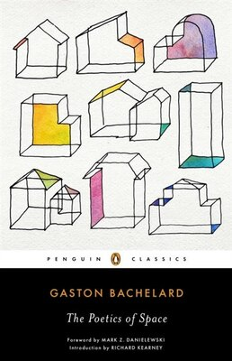Book The Poetics Of Space by Gaston Bachelard