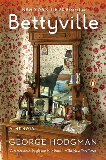 Bettyville: A Memoir by George Hodgman