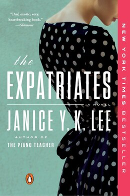 Book The Expatriates: A Novel by Janice Y. K. Lee